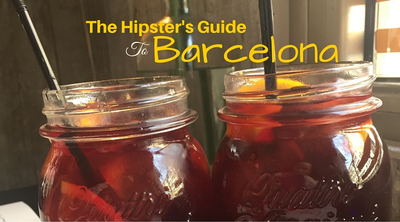 The Hipster's Guide to Barcelona
