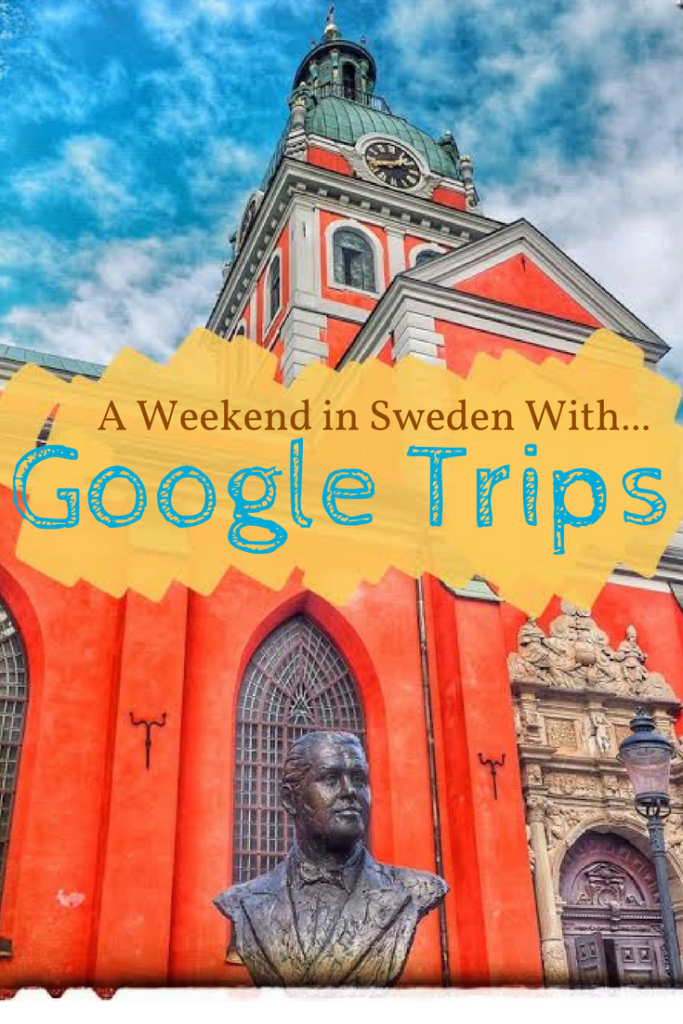 Google Trips App Review – A Weekend in Stockholm